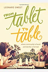 From Tablet to Table: Where Community Is Found and Identity Is Formed Hardcover