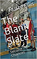 The Blank Slate: Second Chances