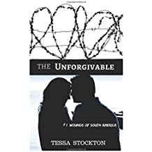 The Unforgivable (Wounds of South America)