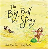 The Big Ball of String, Ross Mueller, 1741146151
