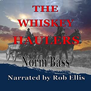The Whiskey Haulers Audiobook