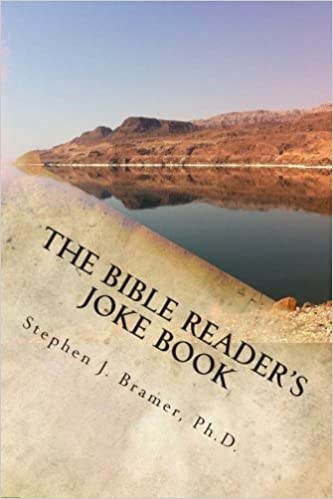 The Bible Reader's Joke Book: A collection of over 2, 000 jokes