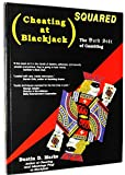 Cheating at Blackjack Squared: The Dark Side of