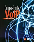 img - for Carrier Grade Voice Over IP, Third Edition by Swale, Richard, Collins, Daniel(September 25, 2013) Paperback book / textbook / text book