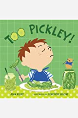 Too Pickley! (Too! Books) Hardcover