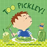 Too Pickley!, Jean Reidy, 1599903091