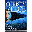 Too Far Gone: A Grey Justice Novel