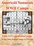 American Samurais - WWII Camps, Pierre Moulin, 1477213368