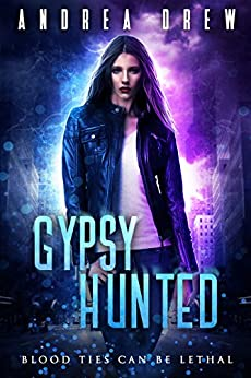 Gypsy Hunted: a psychic paranormal book with a touch of romance (Gypsy Medium 1) by [Drew, Andrea]