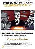 Ovnis, satanismo y Ciencia Illuminati - Series Illuminati V