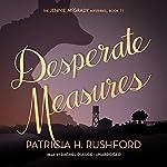 Desperate Measures | Patricia H. Rushford