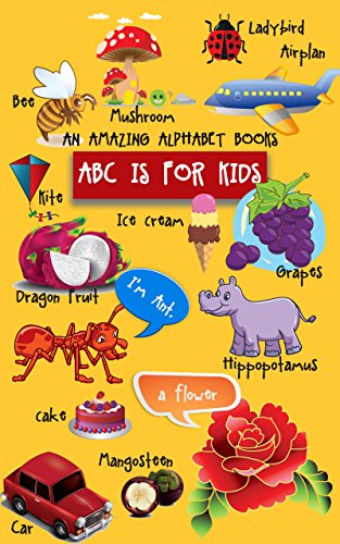 ABC is for Kids, An Amazing alphabet books: Alphabet books, Baby Book, Children's Book, Toddler Book (English Edition)