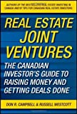img - for [ REAL ESTATE JOINT VENTURES: THE CANADIAN INVESTOR'S GUIDE TO RAISING MONEY AND GETTING DEALS DONE - GREENLIGHT ] By Campbell, Don R ( Author) 2011 [ Hardcover ] book / textbook / text book