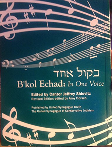 B'kol Echad: In One Voice