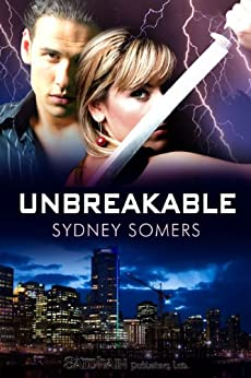 Unbreakable (Shadow Destroyers) by [Somers, Sydney]