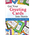 Get Your Greeting Cards Into Stores: How to Find and Work With Sales Reps (2nd Edition 2017)