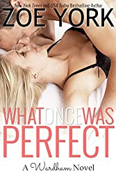 What Once Was Perfect (Wardham Book 1)