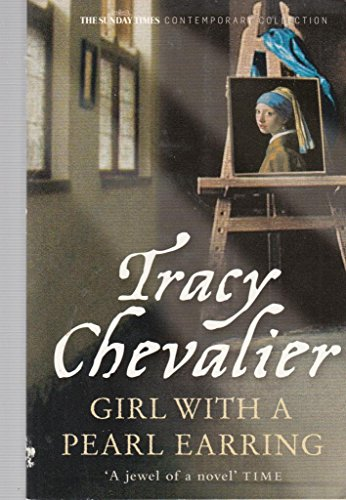 Girl with a Pearl Earring (Girl With The Pearl Earring Book)