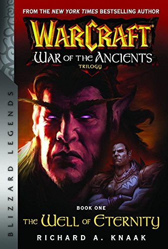 Warcraft War Of The Ancients Book One (Blizzard Legends)