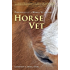Horse Vet -  Chronicles of a Mobile Veterinarian