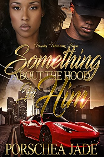 Search : Something About The Hood In Him