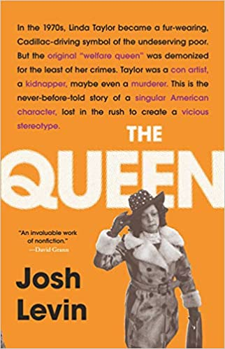 cover image, The Queen: The Forgotten Life Behind an American Myth