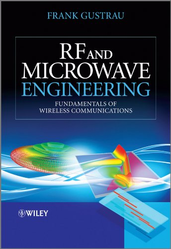 RF and Microwave Engineering: Fundamentals of Wireless Communications ()