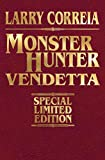 img - for Monster Hunter Vendetta Signed Leatherbound Edition book / textbook / text book