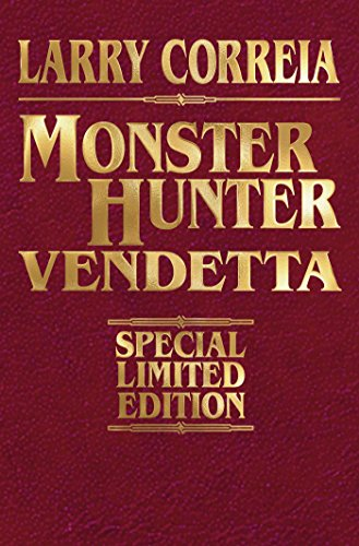 Monster Hunter Vendetta Signed Leatherbound Edition