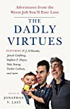 img - for The Dadly Virtues: Adventures from the Worst Job You'll Ever Love book / textbook / text book
