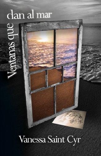 Ventanas que dan al mar (Spanish Edition) by [Saint Cyr, Vanessa]