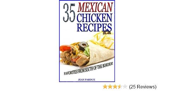 35 Mexican Chicken Recipes