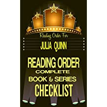 JULIA QUINN: SERIES READING ORDER & BOOK CHECKLIST: SERIES LIST INCLUDES: THE SPLENDID TRILOGY, THE LYNDON SISTERS, AGENTS of THE CROWN, THE BRIDGERTON'S ... Reading Order & Checklists Series 19)