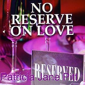 No Reserve on Love Audiobook