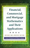 Financial, Commercial, and Mortgage Mathematics and Their Applications, 2nd Edition 2nd Edition
