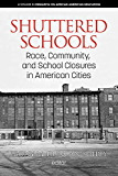 Shuttered Schools (Research on African American Education)