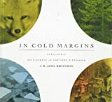 img - for In Cold Margins: Sustainable Development in Northern Bioregions book / textbook / text book