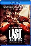 The Last Gladiators [Blu-ray]