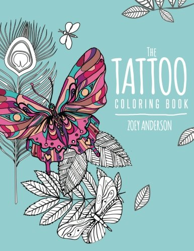 The Tattoo Coloring Book (Modern Adult Coloring Books) (Volume 1)