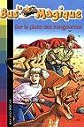 Le Bus Magique, Tome 9 : Sur la piste des kangourous par Cole