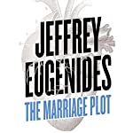 The Marriage Plot | Jeffrey Eugenides