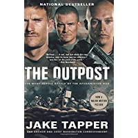 The Outpost: The Most Heroic Battle of the Afghanistan War