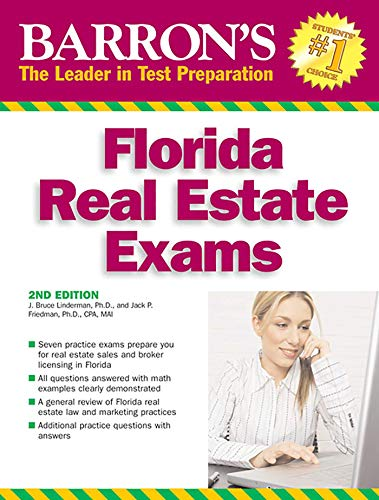Barron's Florida Real Estate Exams (Barron's Test Prep FL) (Florida Real Estate Sales Associate Practice Exam)