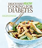 Deliciously Healthy Cooking for Diabetics, Yoel Avital, 160900406X