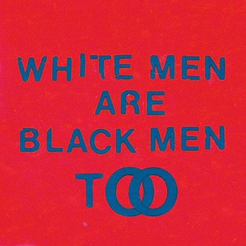 Father Cd - White Men Are Black Men Too