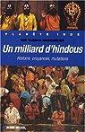 Un milliard d'hindous : Histoire, croyances, mutations par Tardan-Masquelier