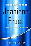 Checklist and Reading order of Jeaniene Frost Books: Night Prince series in order, Night Huntress series in order, Broken Destiny series in order and Night Huntress World series in order