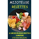 Le Livre des Délicieuses Recettes à la Mijoteuse (French Edition)