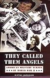 They Called Them Angels, Kathi Jackson, 0803276273
