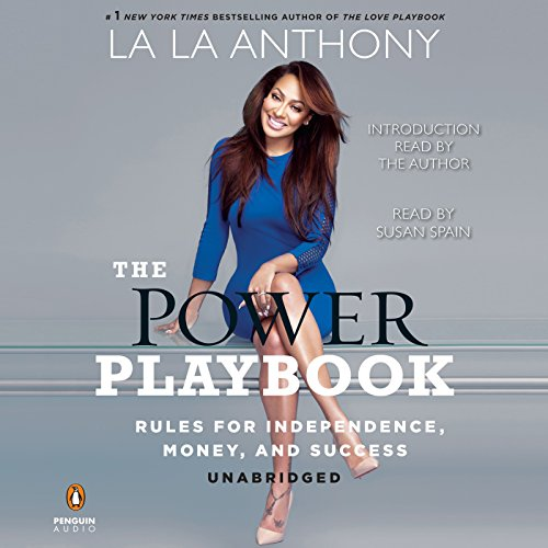 The Power Playbook: Rules for Independence, Money and Success